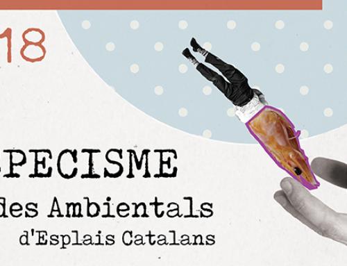 Arriben les V Jornades Ambientals: l'especisme a debat!