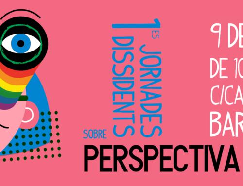Ja són aquí les primeres Jornades Dissidents sobre temàtica trans*!