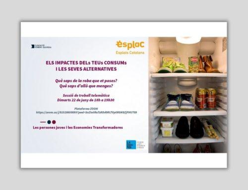 Els impactes del teu consum i les seves alternatives: Què saps de la roba que portes? I d'allò que menges?